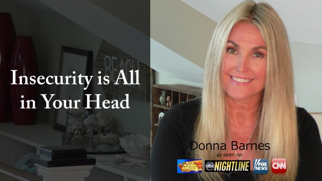 Insecurity Is All In Your Head