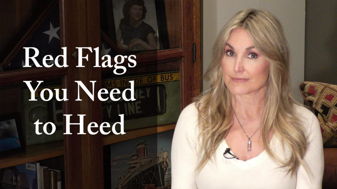 Red Flags You Need to Heed