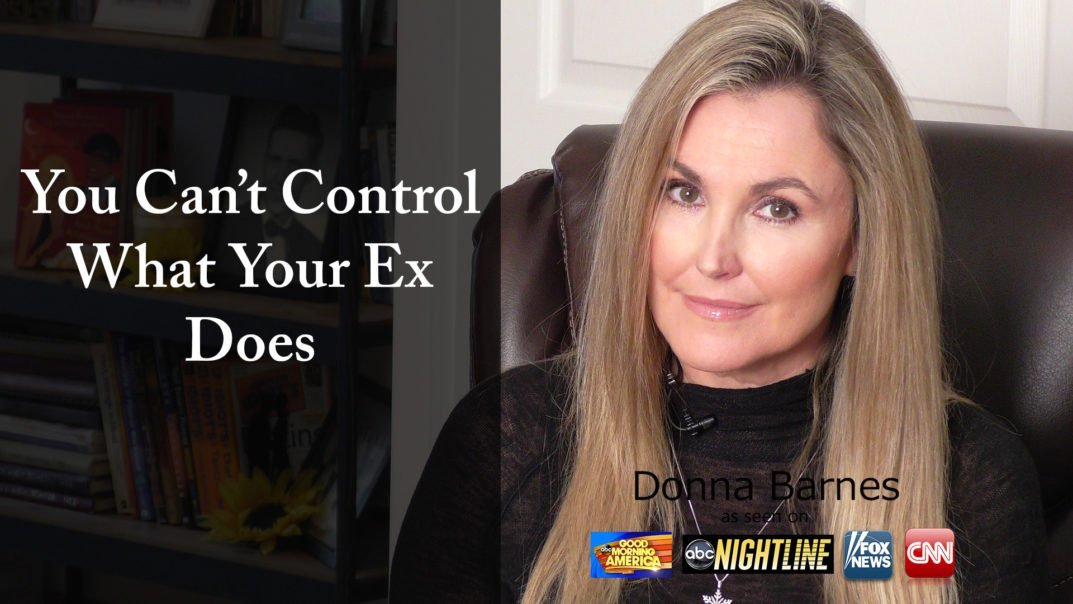 You Can't Control What Your Ex Does