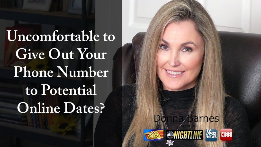 Giving out your number online dating