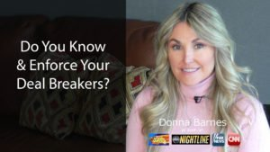 Know & Enforce Your Deal Breakers